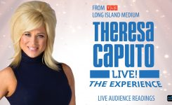 Theresa Caputo Live! The Experience Aug 6 & 7