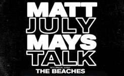 Matt Mays and July Talk